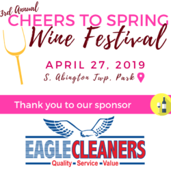 Eagle Cleaners Sponsors Abington Heights Civic League Cheers to Spring Wine Festival
